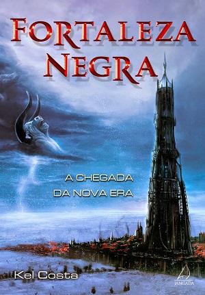 imagem da capa do livro com o título fortaleza negra grande na parte superior centralizada acima de uma paisagem nevada com uma grande torre negra à direita